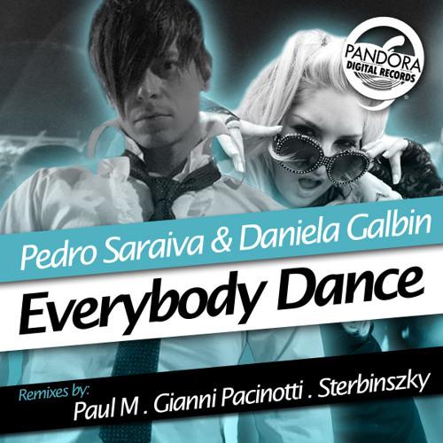 Dj Pedro Saraiva Ft Daniela Galbin - Everybody Dance (Paul M Remix) UNMASTERED