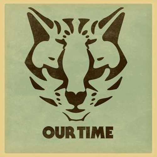 Ocelot - Our Time (PatrickAwesome Remix)