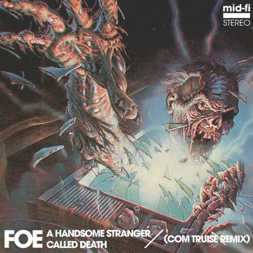 FOE - A Handsome Stranger Called Death (Com Truise RMX)