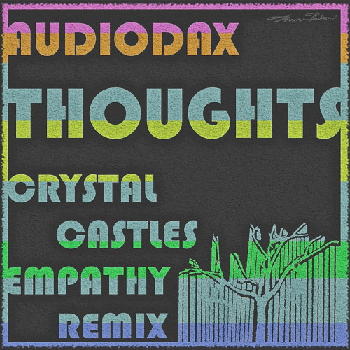 Thoughts (Crystal Castles Remix)