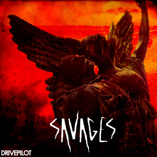 Savages EP [2010]