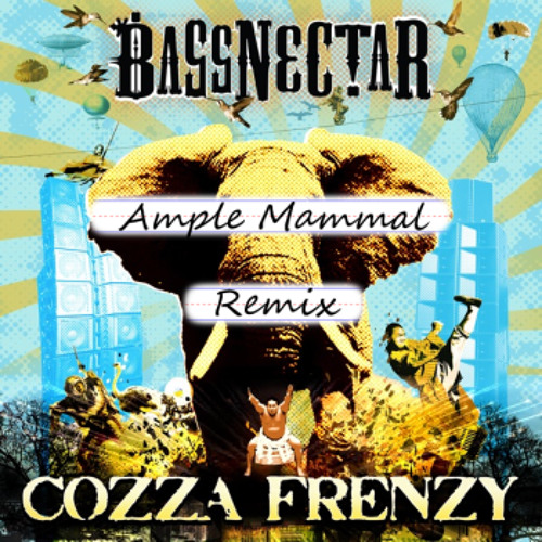 Bassnectar - Cozza Frenzy (Ample Mammal Remix)