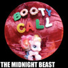 The Midnight Beast - Booty Call