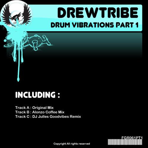 DREWTRIBE - Drum Vibrations (Tribal Injection Remix)