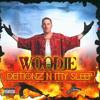 Woodie - Demonz -N- My Sleep