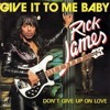 Rick James - Give it to me (TJ Kong edit)