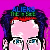 Free Download ALIENS - ThE In SidE Mp3