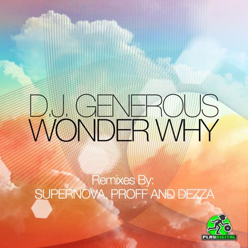 DJ Generous - Wonder Why (Original Vocal Mix)
