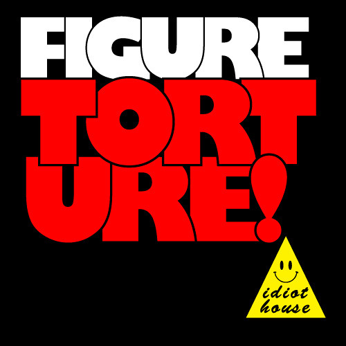Figure - Torture (Original Mix)