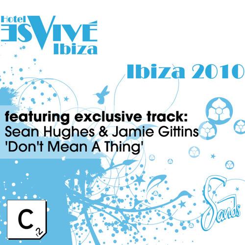 Sean Hughes & Jamie Gittins - Don't Mean A Thing (Cr2 Records)