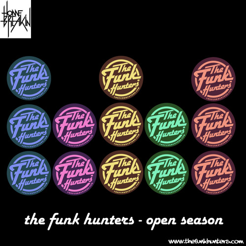 """Open Season"" - Homebreakin Records Exclusive Mix by The Funk Hunters"