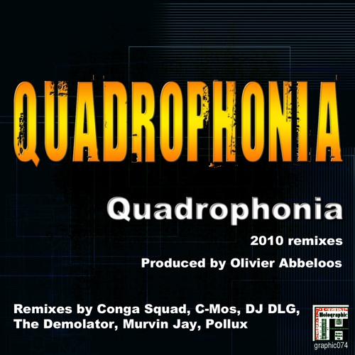 01. Quadrophonia - Quadrophonia 2010 (Conga Squad Video Remix)