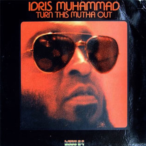 Idris Muhammad - Could Heaven Ever Be Like This (Leftside Wobble Edit)