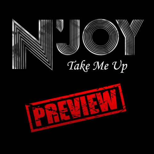 N'Joy - Take Me Up [EXCLUSIVE PREVIEW]