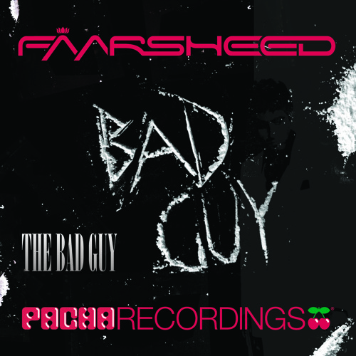 Faarsheed - The Bad Guy
