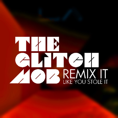The Glitch Mob – Drive It Like You Stole It (Arts Mix)