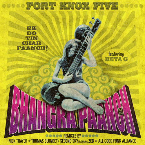 Bhangra Paanch (All Good Funk Alliance Remix)