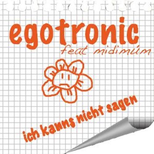 Egotronic - Ich kanns nicht sagen (Fuzz Galaxy Buzz Remix)
