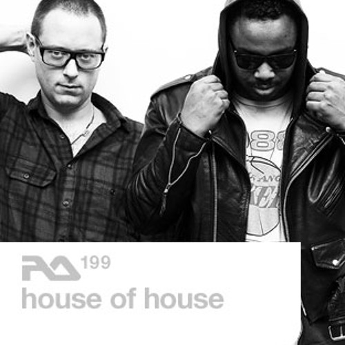 RA Podcast 199 : House Of House