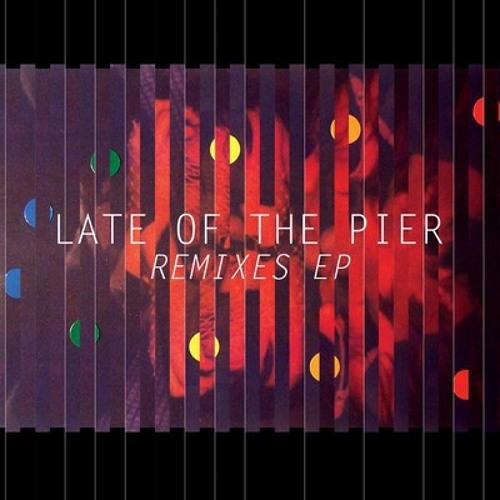 Late Of The Pier - Best In Class (Soulwax Remix)