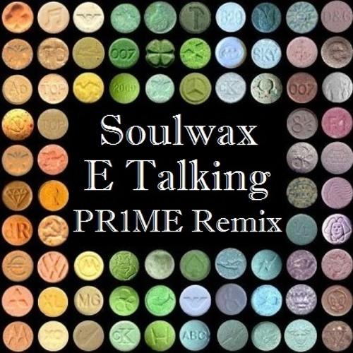 Soulwax - E Talking (PR1ME Remix)