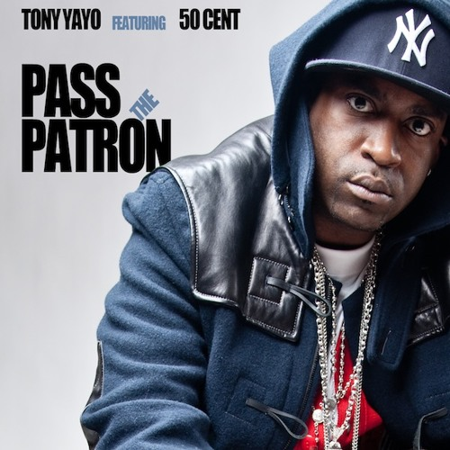 Pass The Patron (feat 50 Cent) [Explicit]