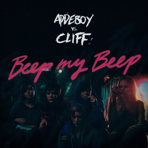 Beep my beep (Che Jose Big Room remix) - Addeboy vs Cliff