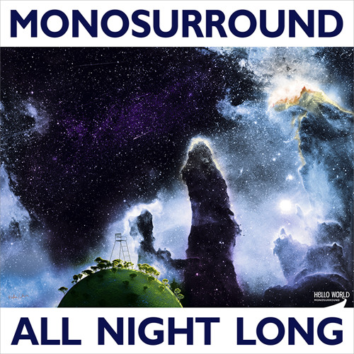 "All Night Long (Monosurround's ""Enfant Terrible"" Mix)"