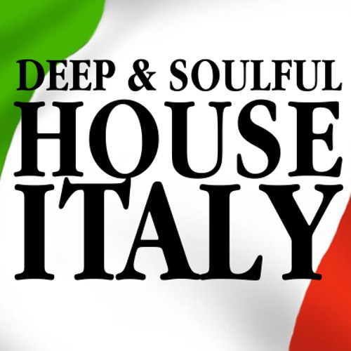 Deep & Soulful House Italy