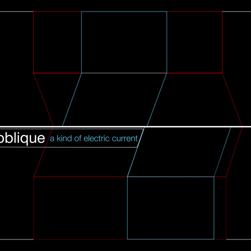 Oblique - A Kind Of Electric Current (single)