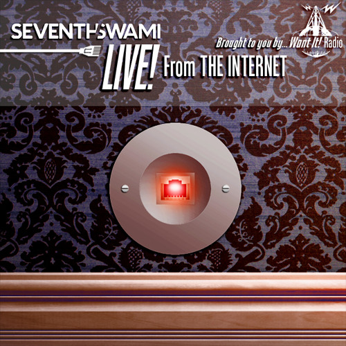 SeventhSwami - Live From The Internet