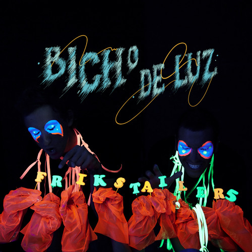Bicho de Luz - Frikstailers