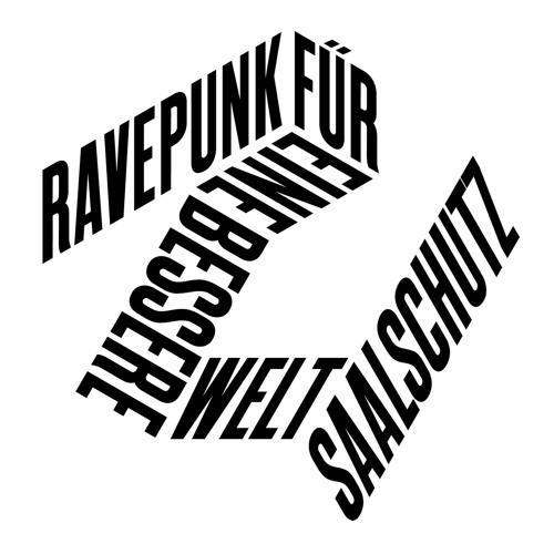 Saalschutz - Ravepunk für eine bessere Welt