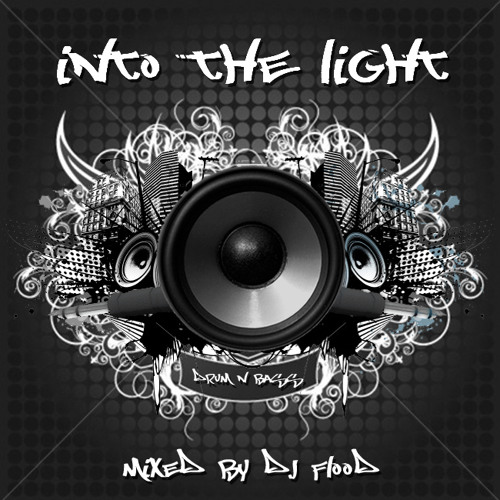 "DJ Flood ""Into The Light"" Drum and Bass Mix"