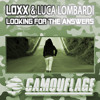 Luca Lombardi & Loxx - Looking For The Answers - Original Mix (Camouflage)