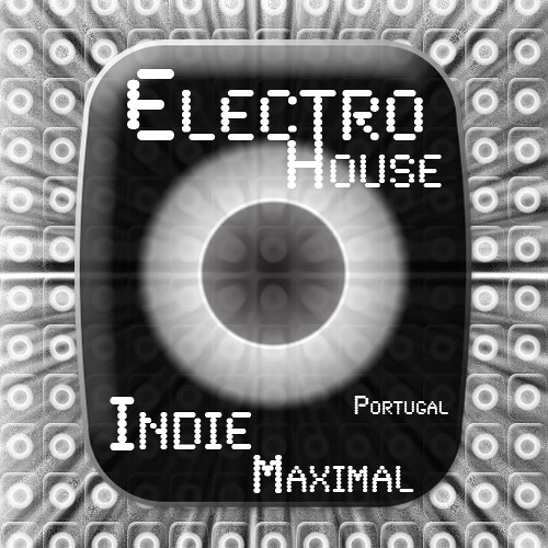 Electro house & Maximal Electro • from Portugal!!