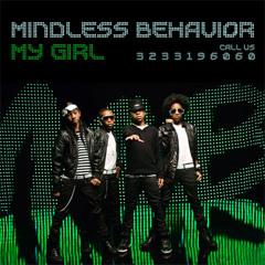 "Mindless Behavior ""My Girl"""