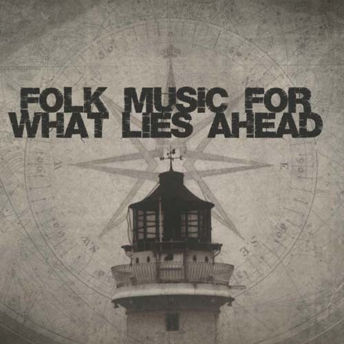 Folk Music For What Lies Ahead Compilation