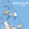 Mouthful Of Bees -