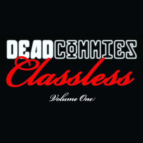Dead Commies - Classless Volume 1