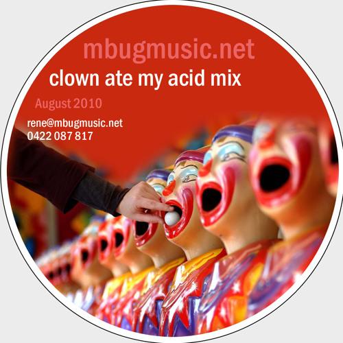 Mbug Clown ate my acid mix (August 2010 - 320kb)