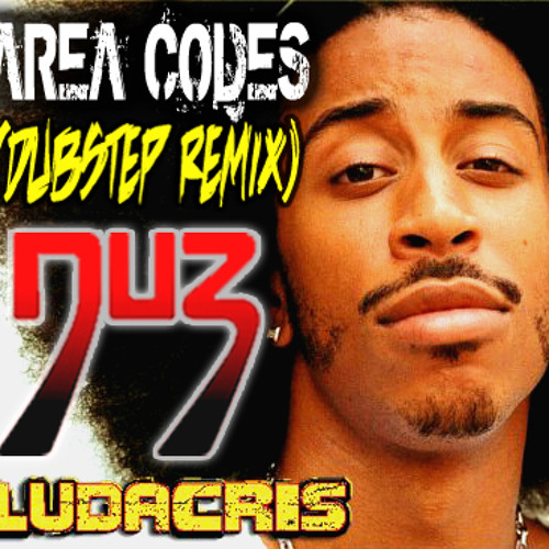Area Codes (DU3 DUBSTEP REMIX) - Ludacris