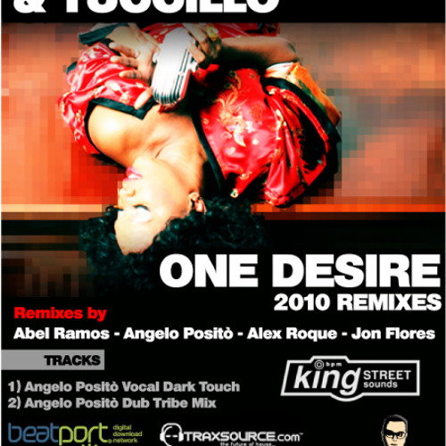 BARBARA TUCKER & TUCCILLO - One Desire (Angelo Posito Dub Tribe Mix) (King Street Sounds)