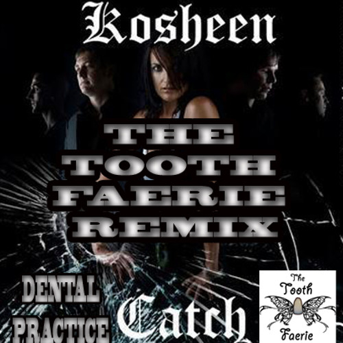 Kosheen - Catch - The Tooth Faerie Remix