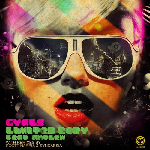 GYALS - Limited Copy FT. Antlew (Scott Harris Remix)