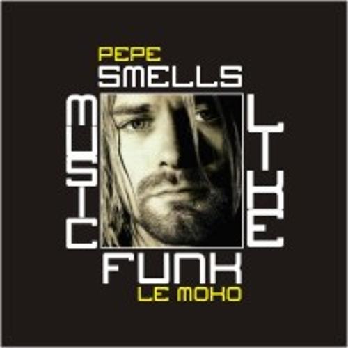 Pepe le Moko - smells like funk music (Mr President vs Nirvana)