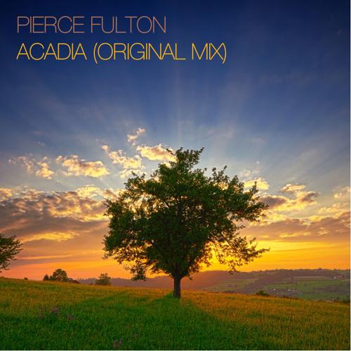 Pierce Fulton - Acadia (Original Mix)