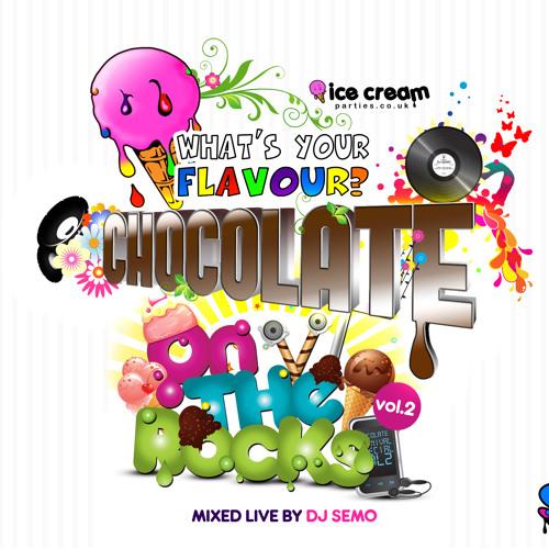 Chocolate Vol.2  ON THE ROCKS