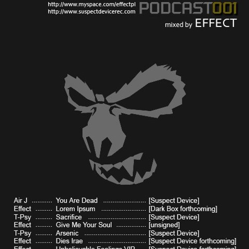 Suspect Device podcast 001-mixed by Effect