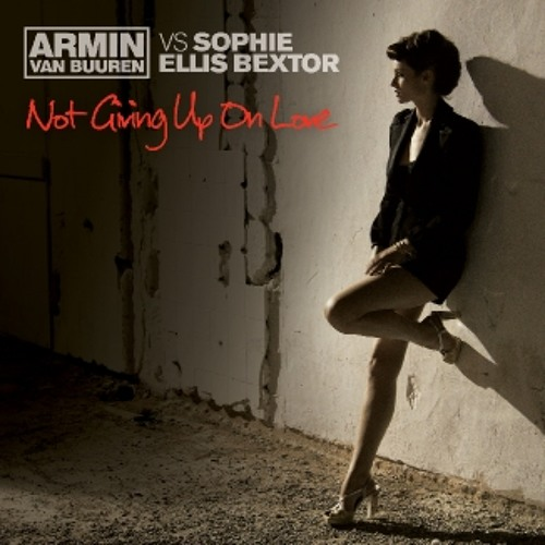 Armin van Buuren ft. Sophie Ellis Bextor - Not Giving Up On Love (Dash Berlin 4AM Radio Mix)
